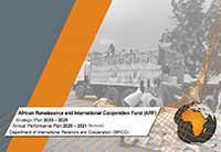 African Renaissance and International Cooperation Fund (ARF) Strategic Plan 2020 – 2025 and Annual Performance Plan 2020 – 2021 Revised
