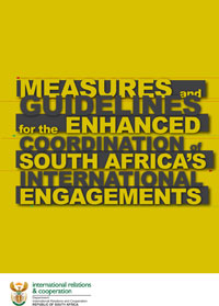 Measures and Guidelines for the Enhanced Coordination of South Africa's International Engagements