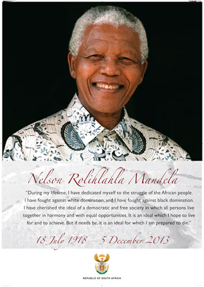 Nelson Rolihlahla Mandela - 18 July 1918 - 5 December 2013
