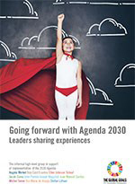 Going Forward with Agenda 2030 – Leaders sharing experiences
